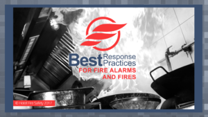 Best Response Practices for Fire Alarms & Fires